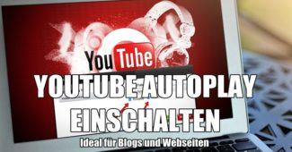 youtube-autoplay-embed-code-einschalten-ausschalten-video-plattform